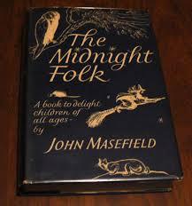 John Masefield's The Midnight Folk is the inspiration book of Joan Aiken