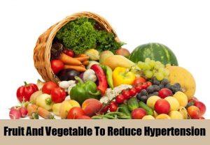 Fruit and vegetables tp reduce hypertension
