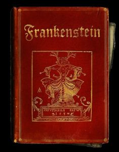 The first edition of Frankenstein